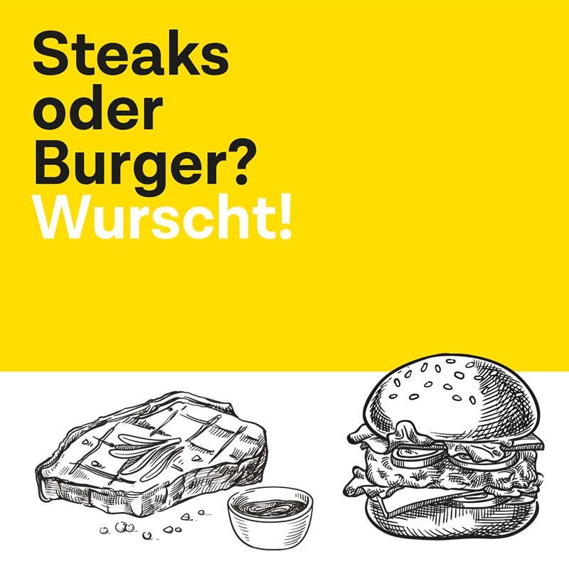 Steaks oder Burger?