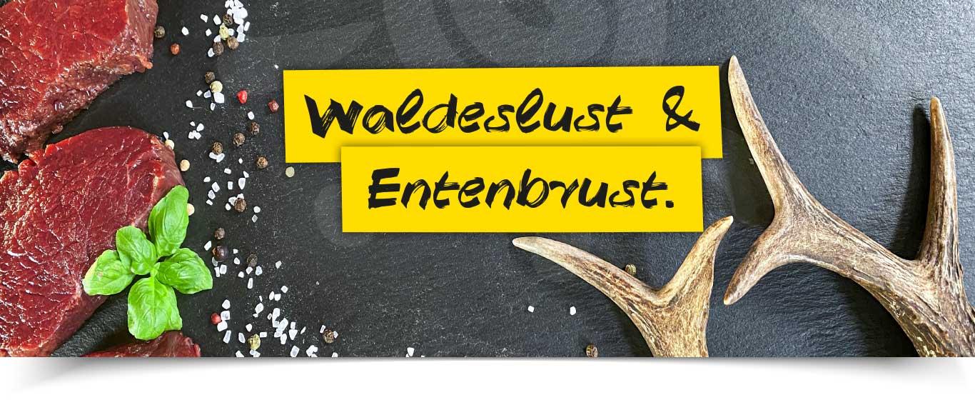 News Waldeslust Entenbrust 2021